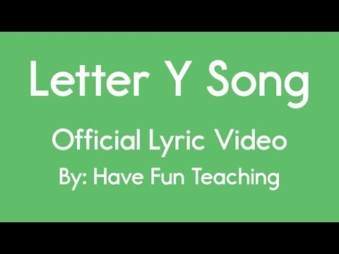 Letter Y Song (Lyrics)   YouTube