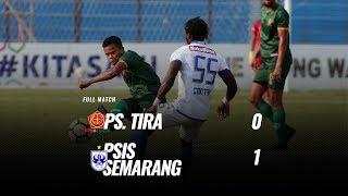 [Pekan 26] Cuplikan Pertandingan PS. TIRA vs PSIS Semarang, 17 Oktober 2018