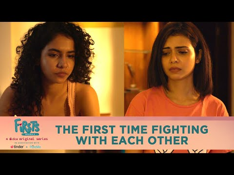 Dice Media | Firsts Season 3 | Web Series | Part 4 | The First Time Fighting With Each Other