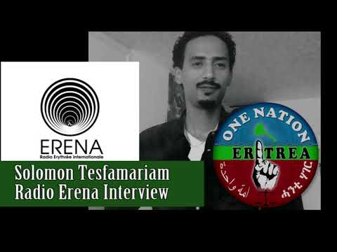 Solomon Tesfamarian Erena Interview