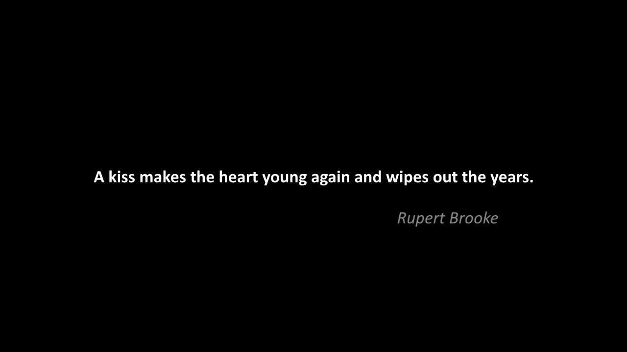Quote About Love Rupert Brooke Youtube