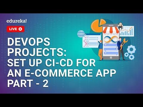 devops-project-part-2-|-setting-up-ci-cd-pipeline-for-an-e-commerce-app-|-devops-training-|-edureka