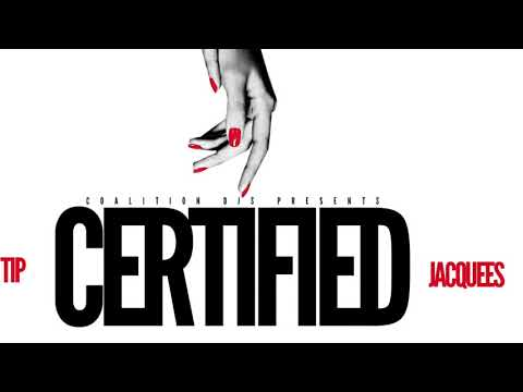 T.I. Certified Ft Jacquees Clean
