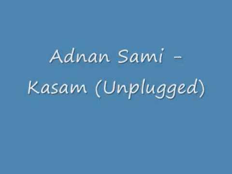 Adnan Sami - Kasam Unplugged.wmv