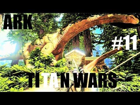 Ark Titan Wars #11 Titano Hunting 2.0 | Ark Survival Deutsch Lets Play | German Gameplay