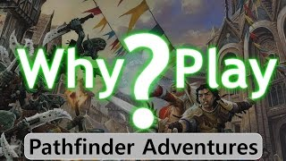 Why Play Pathfinder Adventures - Review (# 4)