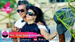 Musa & Terane - Biz Evlendik  2016