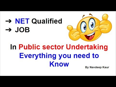 Job for NET Qualified In Public sector Undertaking | Everything you need to Know