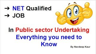 Job for NET Qualified In Public sector Undertaking Everything you need to Know