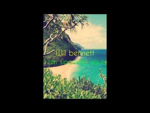 Will Bennett - I Am Sincerely Yours FULL Album