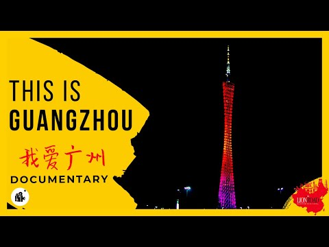 【ALL About GUANGZHOU - CHINA 】What To Do? Where To Go?
