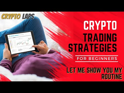 Crypto Trading Strategies for Beginners: Cryptocurrency Trading Tips