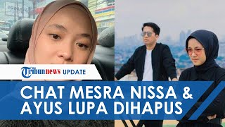 Perselingkuhan Nissa dan Ayus Sabyan Terbongkar dari Chat, Diduga Lupa Dihapus dan Dilihat Istri