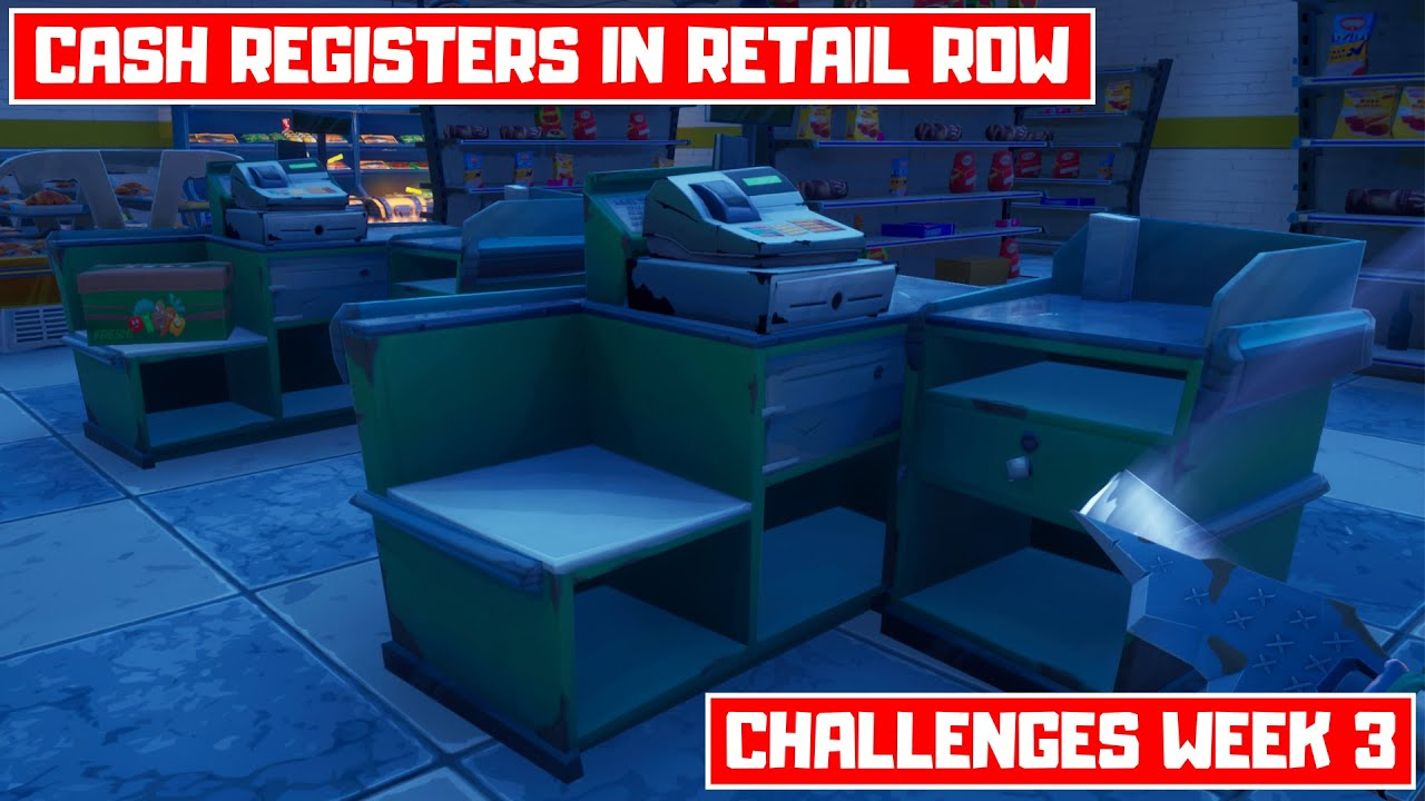 Destroy Cash Registers within 60s of landing at Retail Row from the Battle Bus! - Challenges Week 3