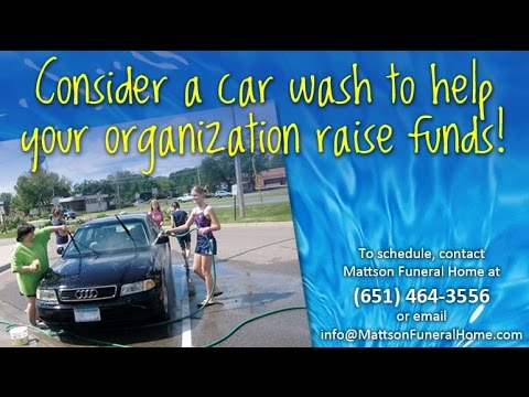 Mattson Funeral Home Car Wash Fundraising Youtube