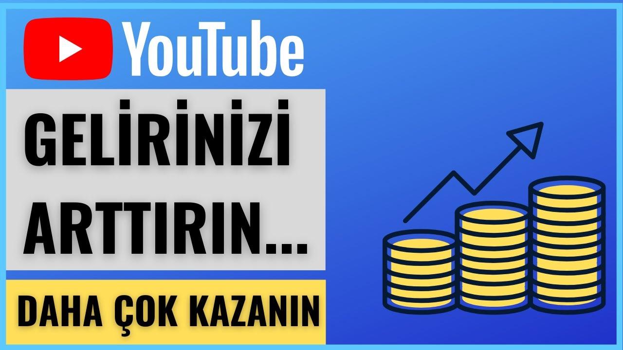 YOUTUBE GELİRİNİZİ ARTTIRIN ! - YOUTUBE GELİR ARTTIRMA - YOUTUBE PARA KAZANMA