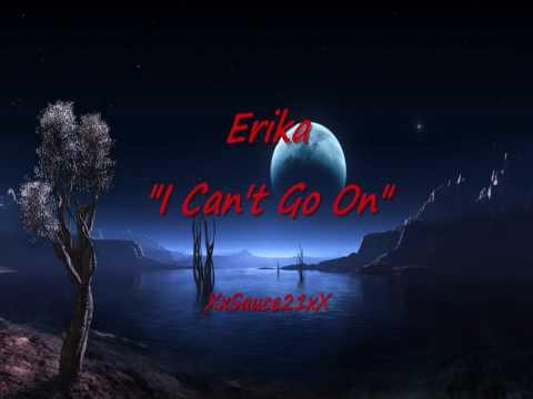 Erika - I Can't Go On - Latin Freestyle Music