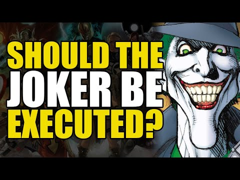 Should The Joker Be Executed? | Comics Explained
