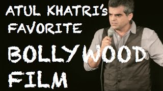 EIC: Atul Khatri's favorite Bollywood film