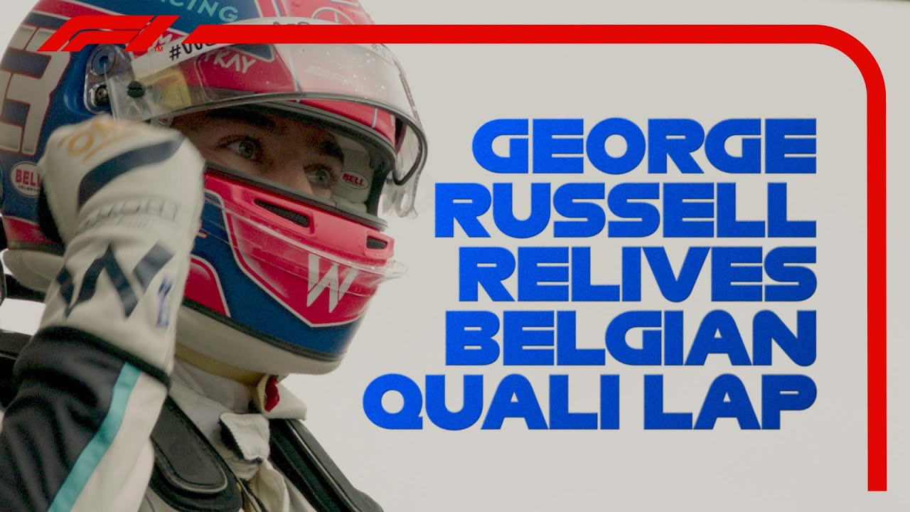 George Russell Relives His Incredible Qualifying Lap   2021 Belgian Grand Prix