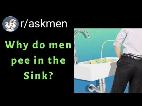 Why do men pee in the Sink? (Reddit Askmen) from YouTube · Duration:  18 minutes 59 seconds