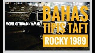 Bahas tipis daihatsu rocky 1989| #carvlogindonesia |25november2017