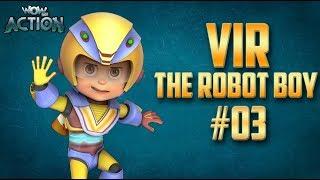 Vir: The Robot Boy | Hindi Cartoon Compilation For Kids | Compilation 03 | WowKidz Action