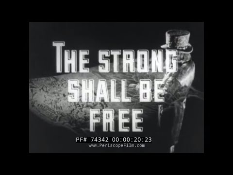 """INTERNATIONAL HARVESTER DURING WORLD WAR II """"THE STRONG SHALL BE FREE"""" 74342"""