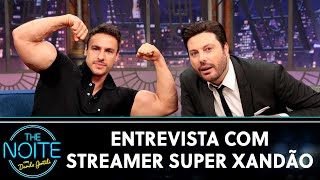 Entrevista com streamer Super Xandão | The Noite (25/11/20)