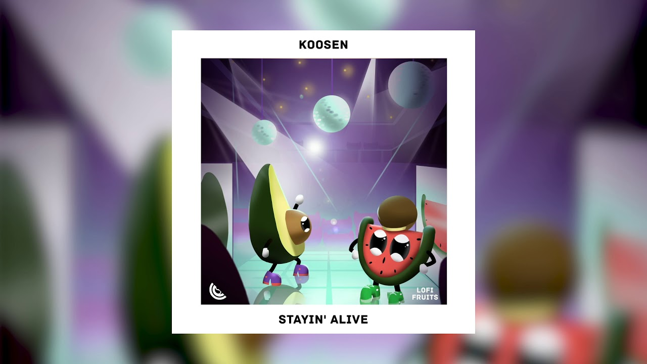 Koosen - Stayin' Alive