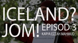 #44 Iceland? Jom! (Travelog) - Episod 3