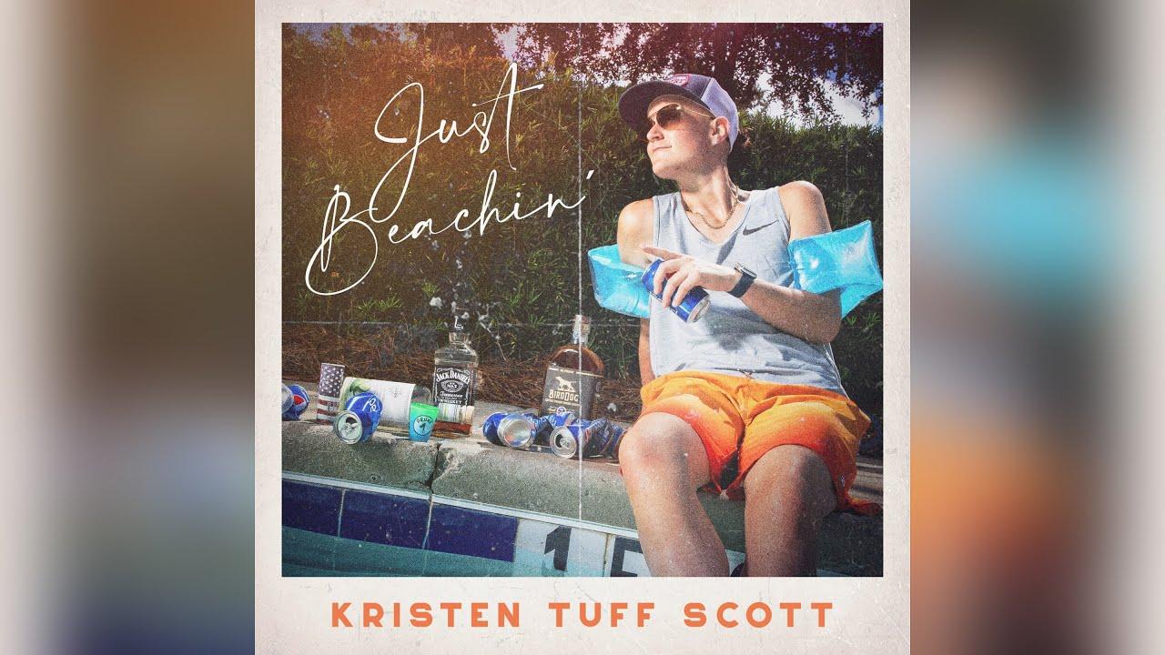 DOWNLOAD Kristen Tuff Scott – Just Beachin' (Official Audio) Mp3 song