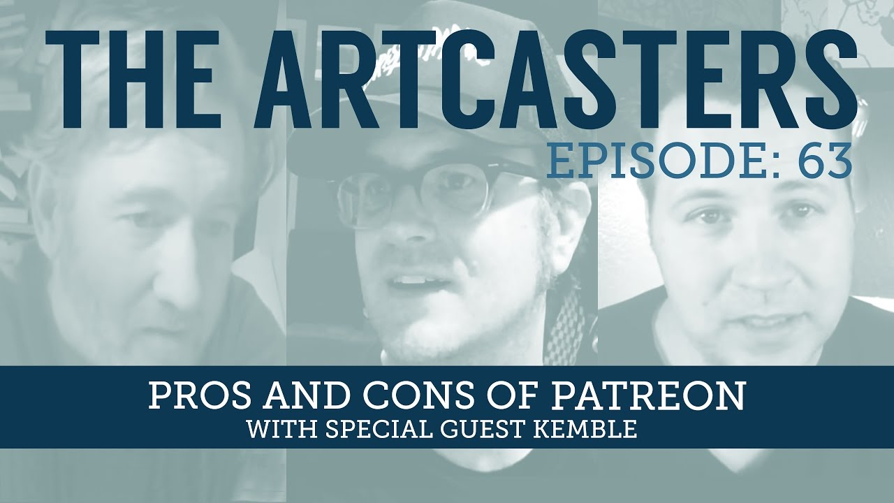 The Artcasters Live Chat #63 Pros & Cons Of Patreon - YouTube