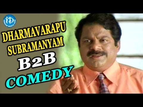 Dharmavarapu Subramanyam B2B Comedy Scenes || All Time Best Comedy