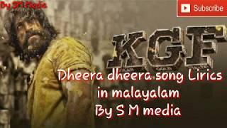 Kgf dheera dheera  song lyrics in malayalam by SM media