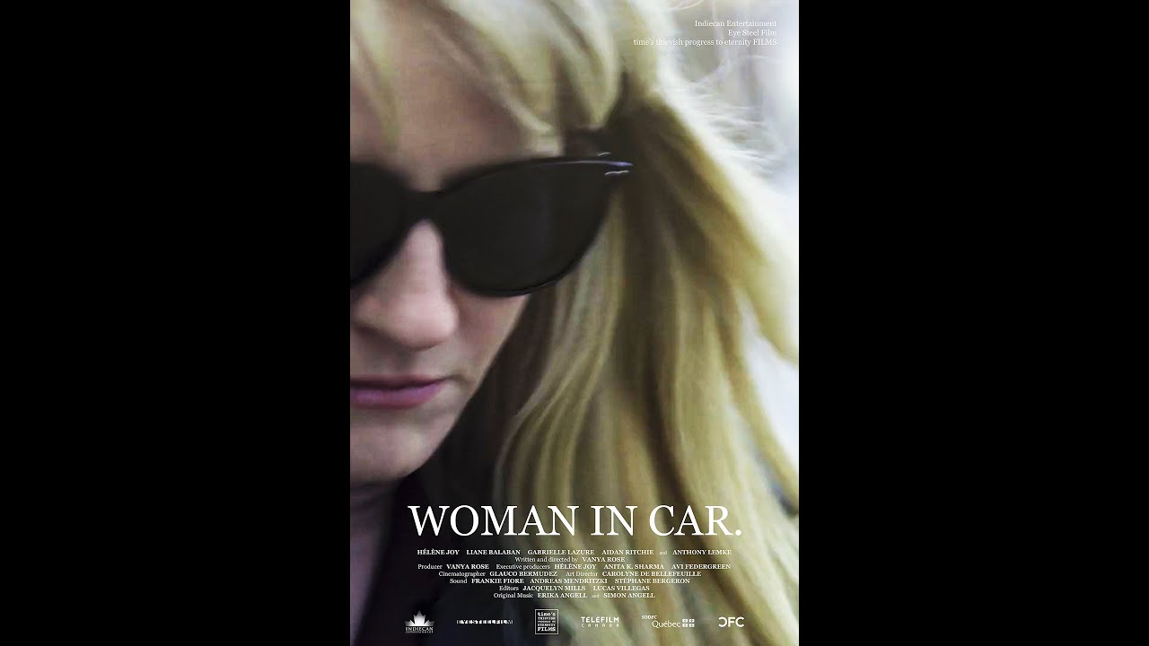 Download WOMAN IN CAR  at the Canadian Film Fest 2021 on Super Channel