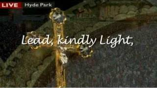 Lead Kindly Light, Vigil Of Prayer Papal Visit Hyde Park, London UK