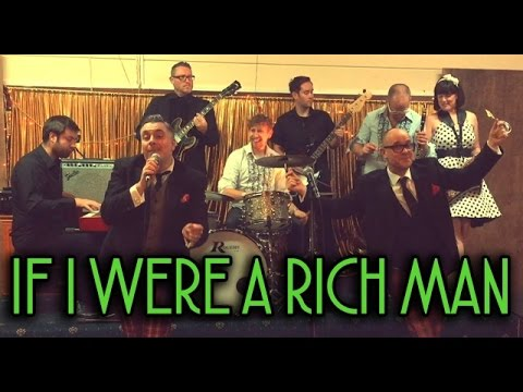 If I Were a Rich Man (Fabulous Lounge Swingers Cover)