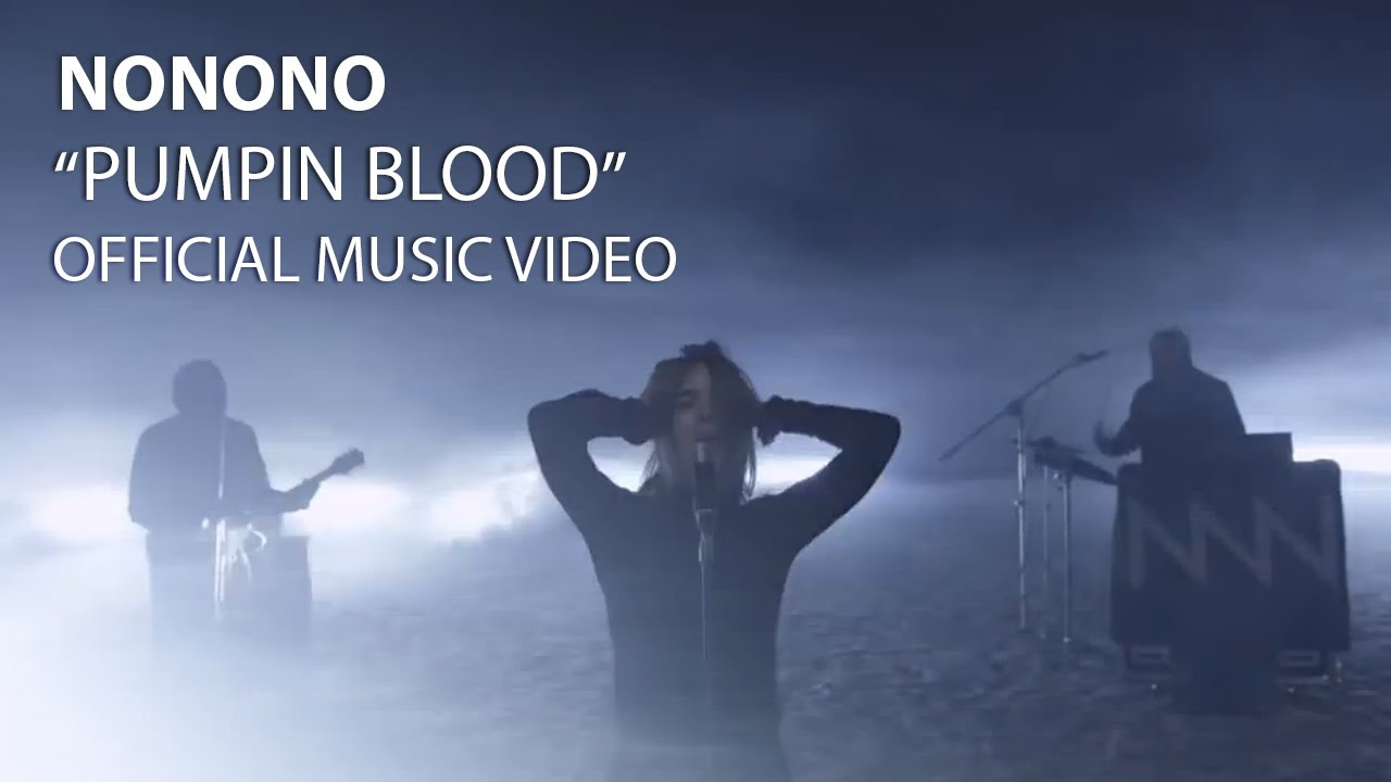 nonono-pumpin-blood-official-video-nonono