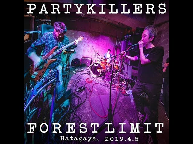 Party Killers 2.0.0 Live at Forestlimit