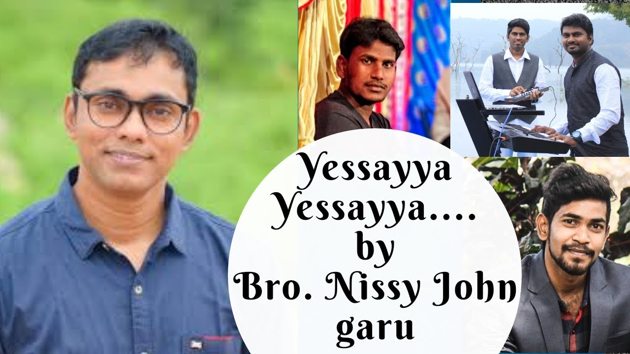 Yesayya Song By | Nissy John Garu | Latest Telugu Christian Song.