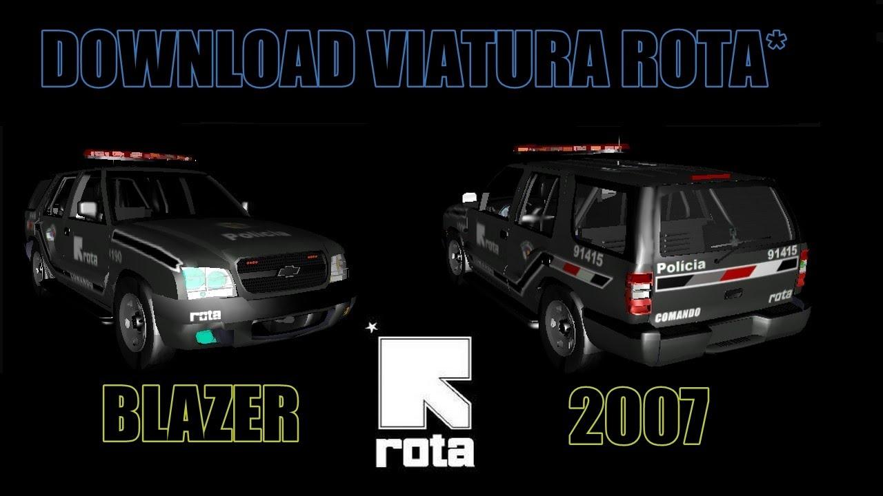 ROTA - Operações Especiais Blazer 2007 ROTA Joel 3D - YouTube
