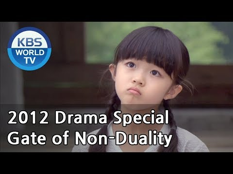 Gate of NonDuality  불이문 2012 Drama  Special  ENG  2012.07.08