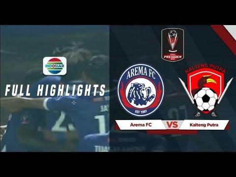 Arema FC (3) vs (0) Kalteng Putra - Full Highlight | Piala Presiden 2019
