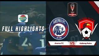 Arema Fc  3  Vs  0  Kalteng Putra - Full Highlight   Piala Presiden 2019