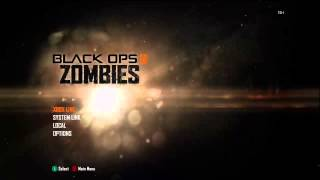 Black Ops 2 Zombies Start Menu & Theme Song