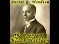 Dr. Carter G  Woodson: