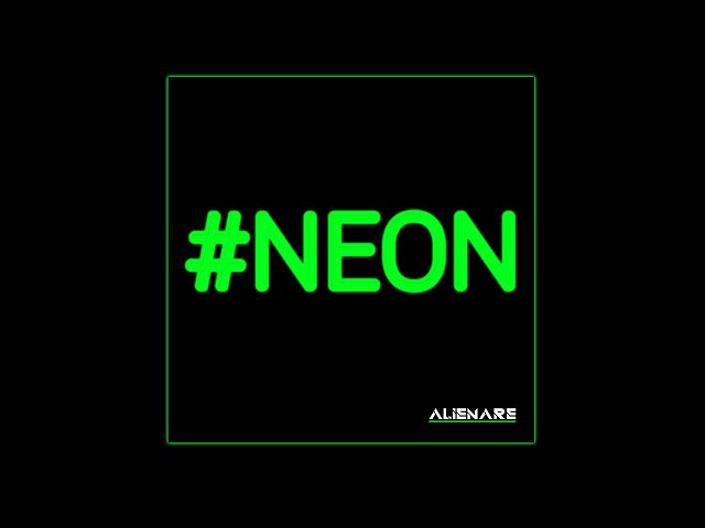 ALIENARE - #NEON (Official Video)