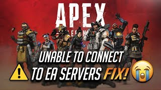 "Fix Apex Legends  ""Unable to Connect to EA Servers"" 