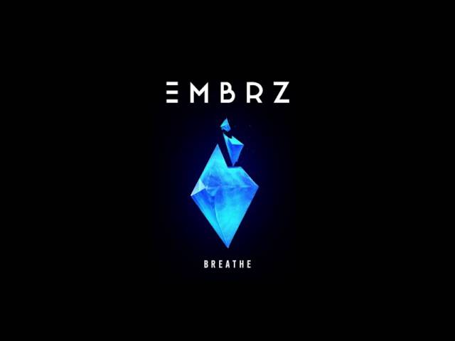 EMBRZ - Breathe (Cover Art)